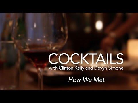 Cocktails with Clinton & Devyn: How We Met