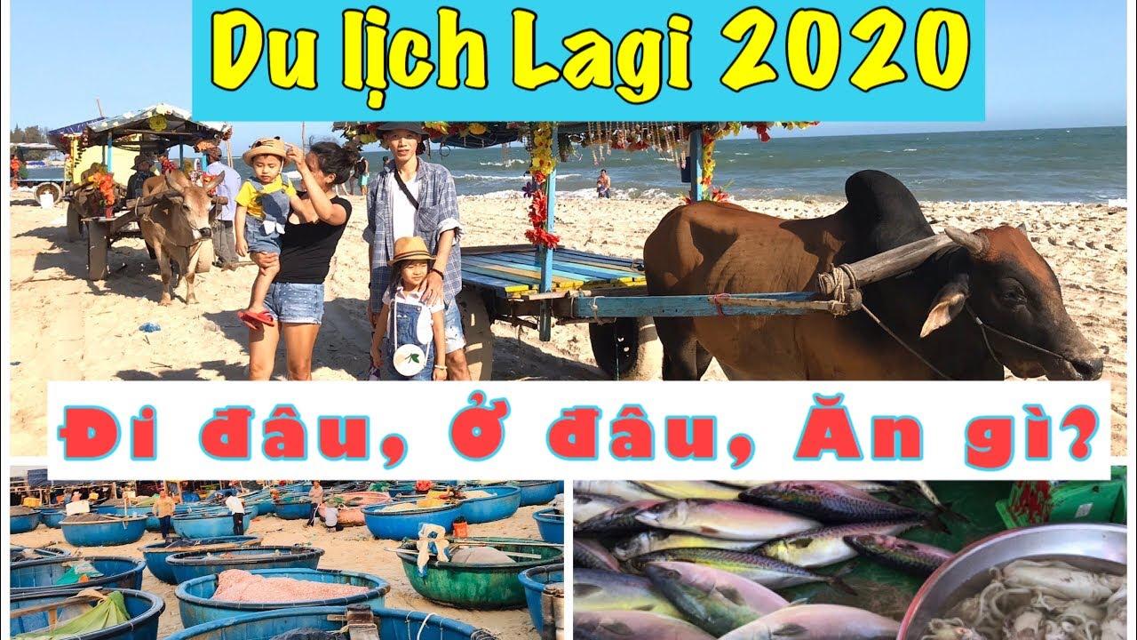 DU LỊCH LAGI 2020 Đi đâu, Ở đâu, Ăn gì | Du lịch Bình Thuận 2020 | Chợ hải sản Cam Bình.