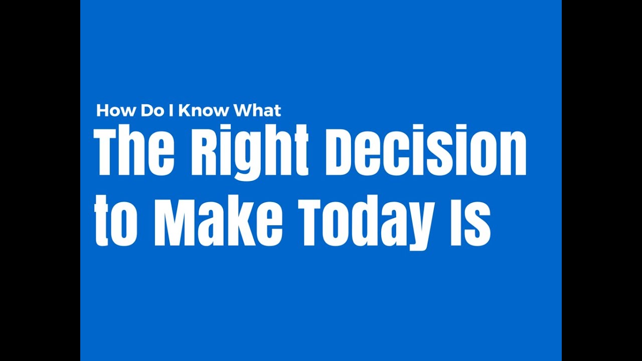 How do we know what is right?