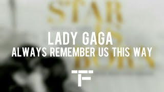 [TRADUCTION FRANÇAISE] Lady Gaga - Always Remember Us This Way