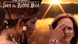 Фильм «Сила мысли: Что мы знаем!? Вниз по Кроличьей Норе». HD