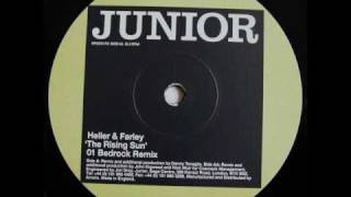 Heller & Farley - The Rising Sun (Bedrock Remix)