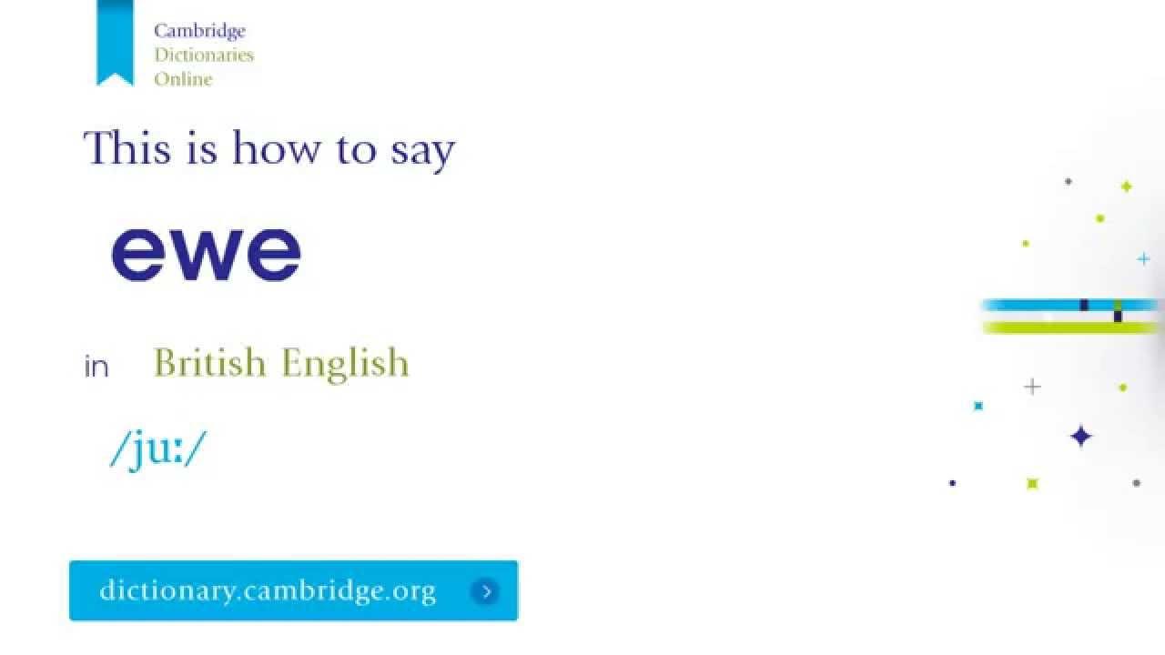 How to say ewe