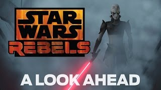 A Look Ahead | Star Wars Rebels