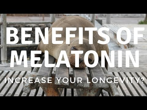 Benefits of Melatonin (increase your longevity?)