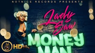 Lady Saw - Money Man [Full House Riddim] November 2015