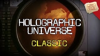 Quantum Physics: Teleportation and Holograms - CLASSIC