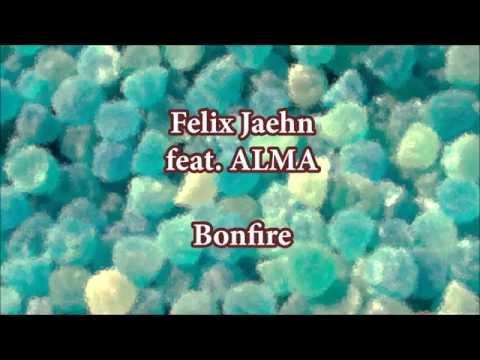 Felix Jaehn - Bonfire (feat.  ALMA) Lyrics