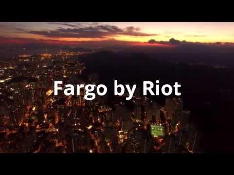Fargo by Riot