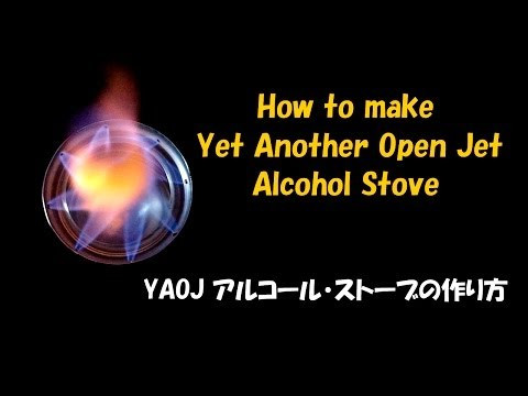 How to make Yet Another Open Jet Alcohol Stove