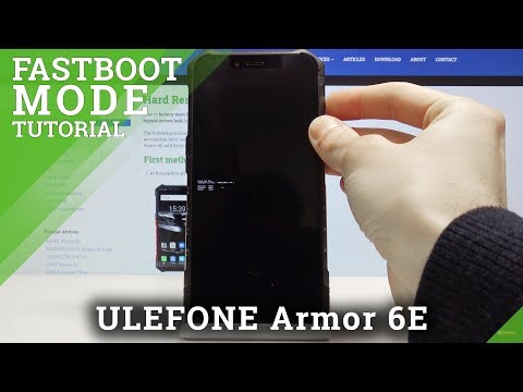 Fastboot Mode In ULEFONE Armor 6E – How To Open & Use Fastboot