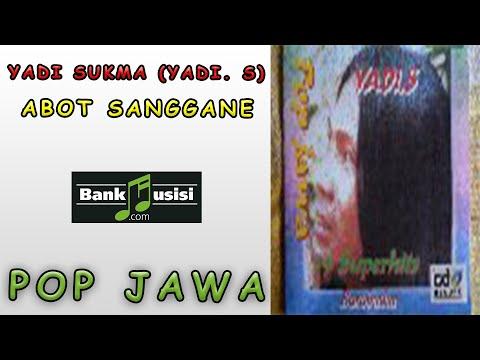 Yadi Sukma (Yadi S) – Abot Sanggane | Bankmusisi