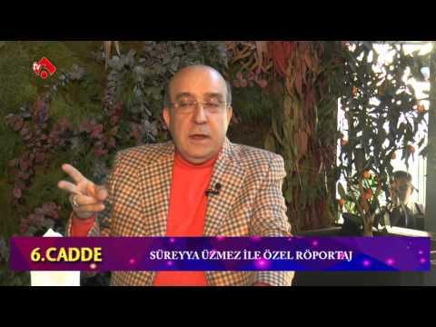 6.CADDE TV6 SÜREYYA ÜZMEZ