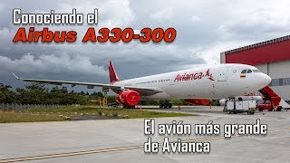Video Avianca's new and biggest airplane: the Airbus A330-300 download MP3, 3GP, MP4, WEBM, AVI, FLV Agustus 2018