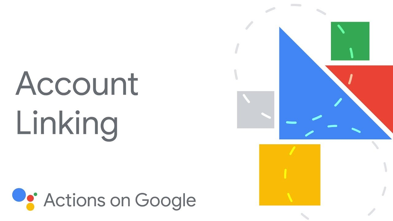 Account linking | Actions on Google | Google Developers