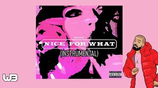 Drake - Nice For What (Instrumental) (Full Beat) Mp3