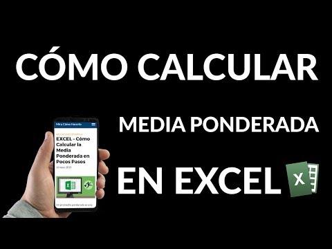 ¿Cómo Calcular la Media Ponderada en Excel?
