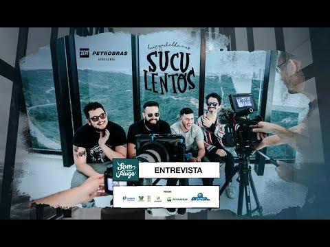 Petrobras apresenta - Luiz Gadelha e Os Suculentos - Entrevista