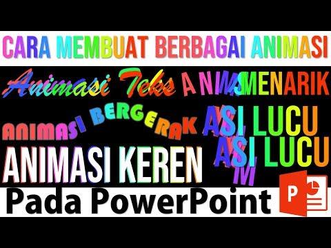 Cara Membuat Animasi Teks pada PowerPoint