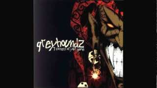 Greyhoundz - Full Album [7 Corners Of Your Game]