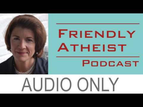 Amy Dickinson - Friendly Atheist Podcast EP 5