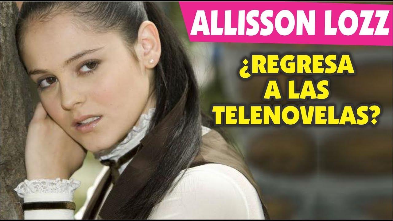 Allisson Lozano allisson lozz ¿de nuevo al mundo de las telenovelas?