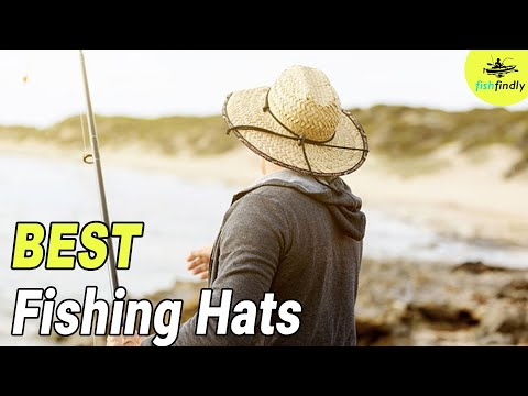 10 Best Fishing Hats in 2019 – Protect Yourself From Sun!