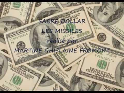 SACRE DOLLAR  ( LES MISSILES.)