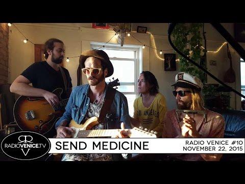 Radio Venice #10 - Send Medicine