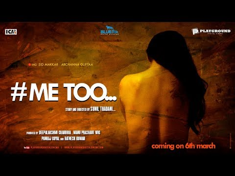 Me Too | Short Film | Sid Makkar | Archanna Guptaa