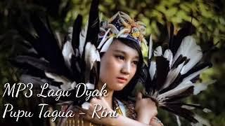 Download Lagu Lagu Dayak Pupu tagua Vol. Rini mp3