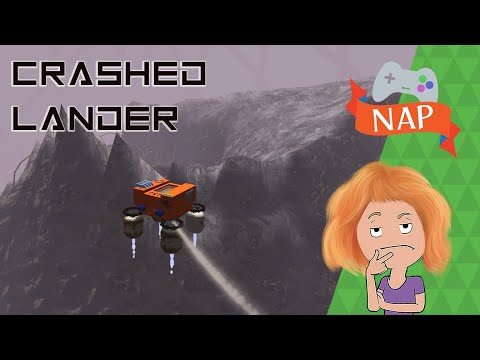 Crashed Lander | It's NAP time! |