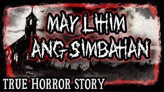 May Lihim Ang Simbahan - Tagalog Real Life Horror Story (True Story) - ASWANG Story