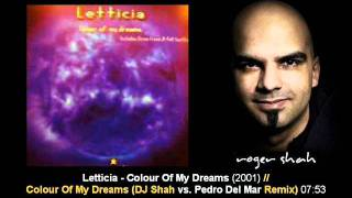 Letticia - Colour Of My Dreams (DJ Shah vs. Pedro Del Mar Remix)