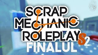 connectYoutube - Scrap Mechanic Roleplay S.2 | Finalul | Episodul 6