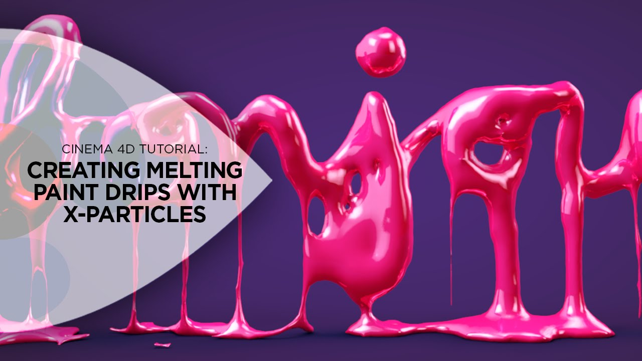 Cinema 4D Tutorial - Creating Melting Paint Drips With X-Particles in  Cinema 4D