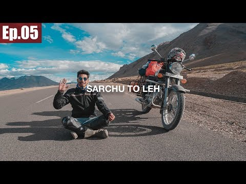 Sarchu to Leh | Taglang La Pass || Ladakh Trip 2017 ~Ep.05