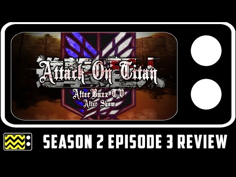 Attack On Titan Season 2 Episode 3 Review & After Show | AfterBuzz TV