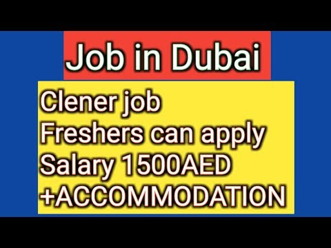 Job in Dubai cleaners jobs freshers can apply salary 1500AED+ACCOMMODATION