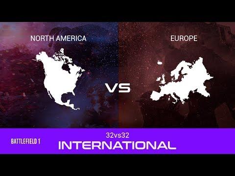 Battlefield 1 | International |  North America vs  Europe
