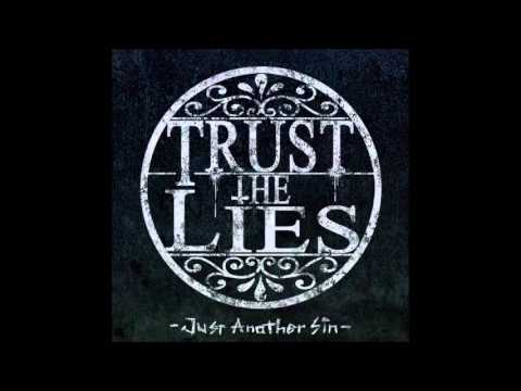"Trust The Lies - ""Just Another Sin"" (Full EP Stream 2013)"