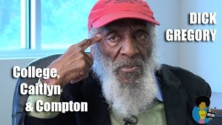 Dick Gregory - On College, Caitlyn and Compton