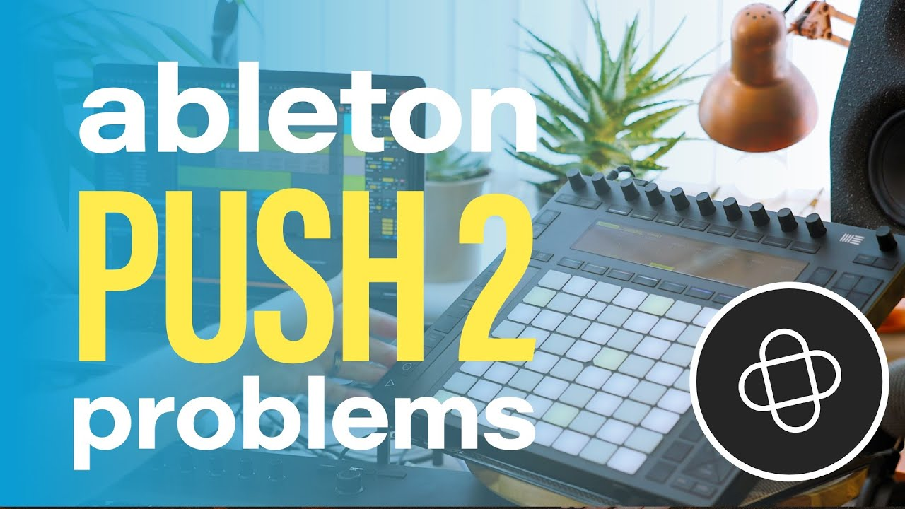 Why I'm Selling Ableton Push 2 After 3 Years - a review and recommendation