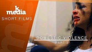 Domestic violence part 3 Kmedia Film