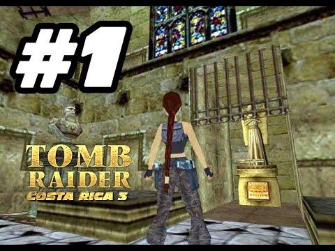001 Tomb Raider Costa Rica Ep.3 [IvánTRFan for CGTV Broadcast] @IvanTRFan