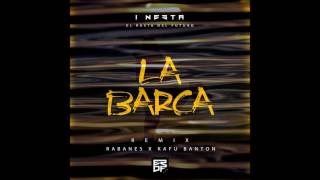 "I-Nesta ""El Rasta Del Futuro"" Ft Kafu Banton & Rabanes - La Barca (Remix) (Prod. Da Silva )"