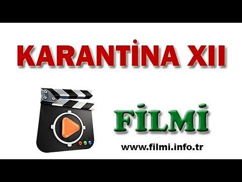 Karantina XII Filmi Oyuncuları, Konusu, Yönetmeni, Yapımcısı, Senaristi