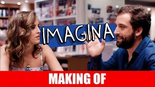 Vídeo - Making Of – Imagina