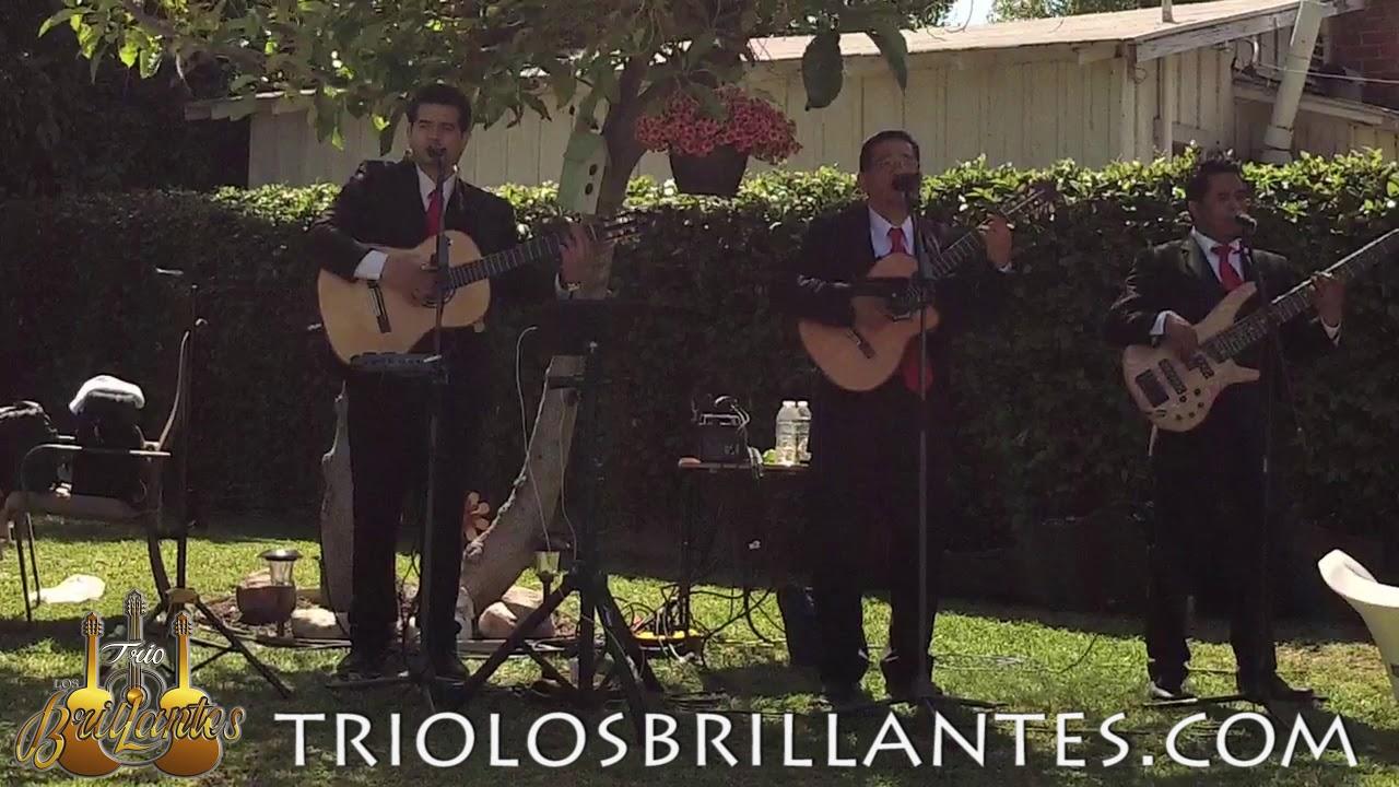 SABOR A MI -Mexican Trio in Downey, California - Trio Los Brillantes Usa