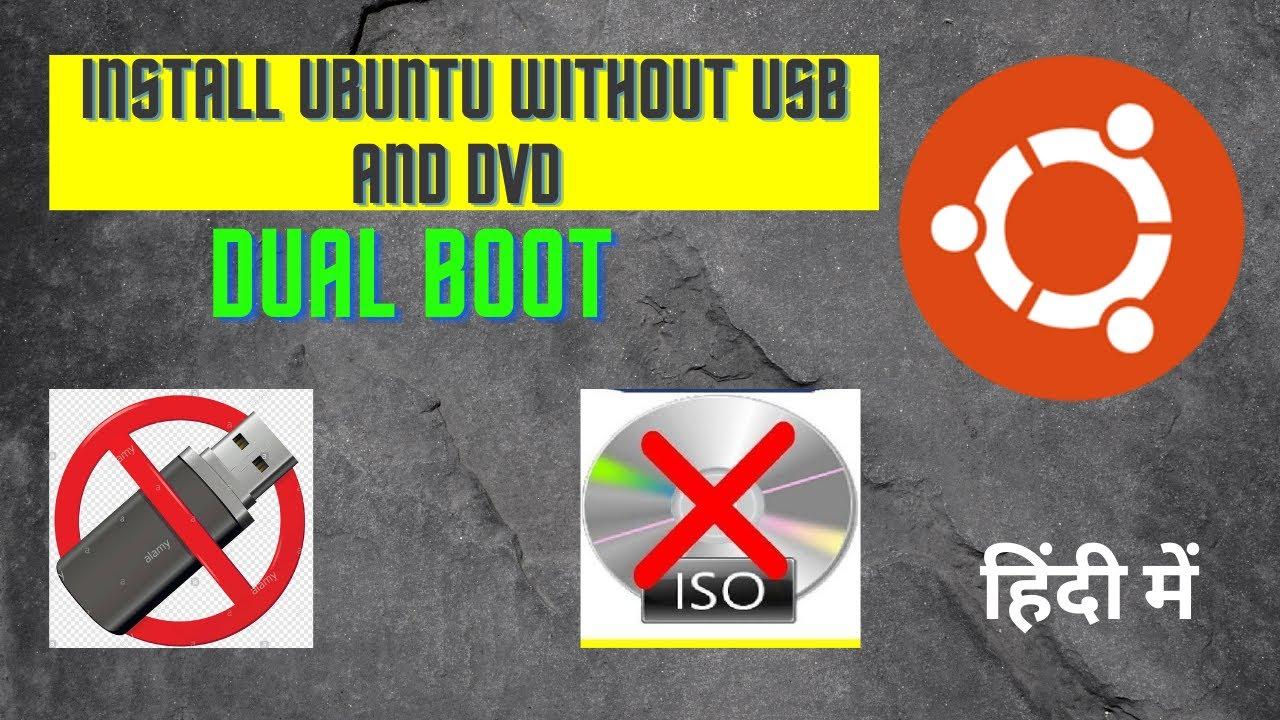 Install Ubuntu without USB Pendrive and DVD  Install Ubuntu